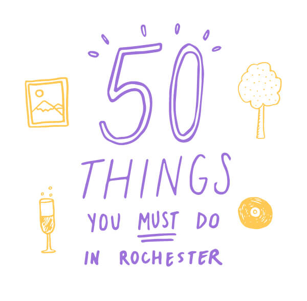 50 Things You Must Do in Rochester