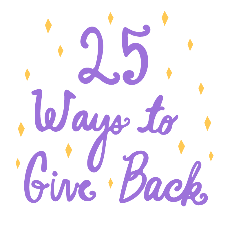 25 Ways to Give Back