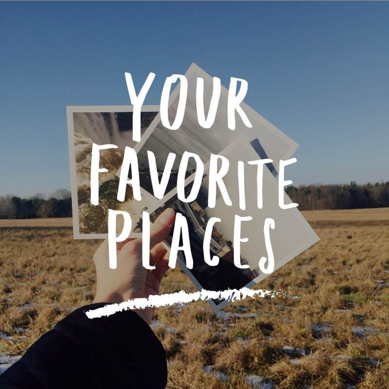 Your Favorite Places